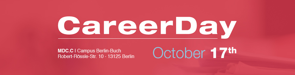 Careerday, Campus Berlin Buch, Robert-Rössle-Str. 10, 13125 Berlin